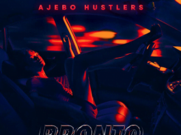 Pronto Ajebo Hustlers feat Omah Lay Mp3 Download